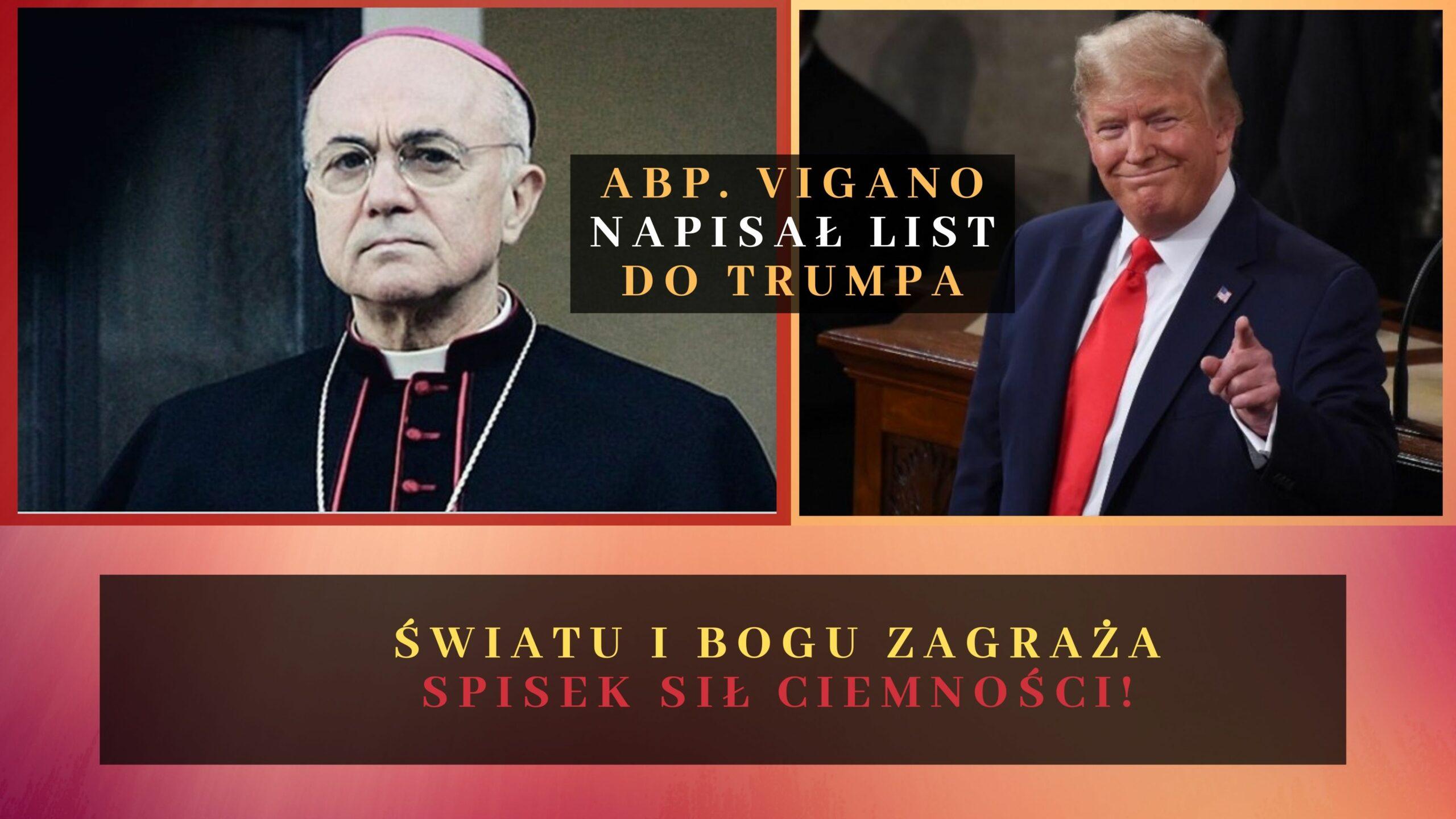 Abp. Vigano pisze list do Trumpa! Światu i Bogu zagraża spisek sił ciemności! 🔴 PILNE! (1)