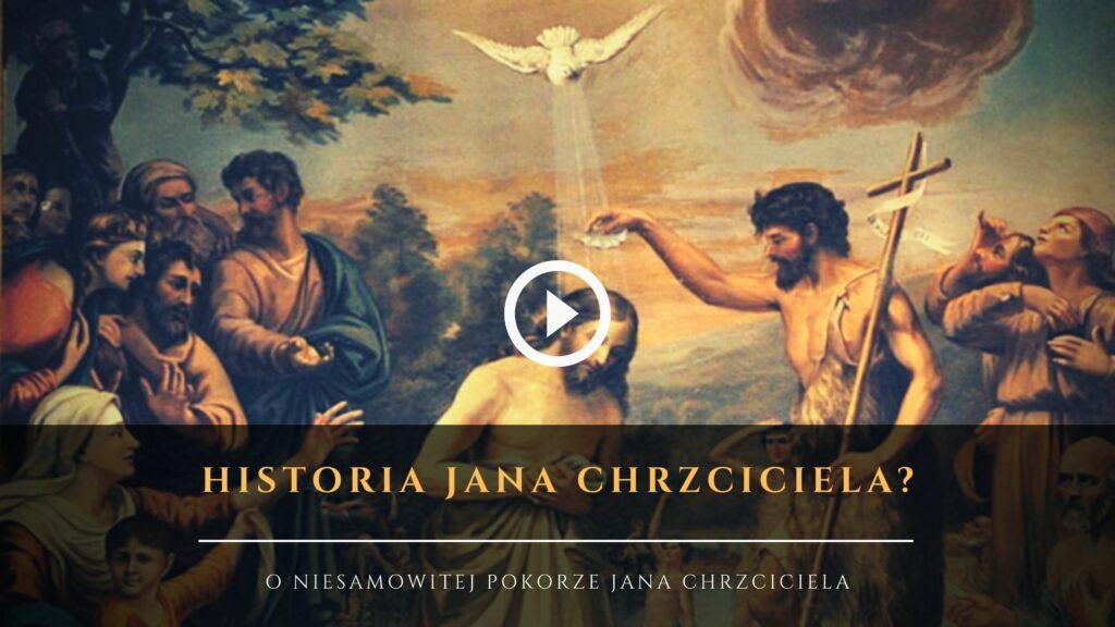 Jan Chrzciciel - Kim był Jan Chrzciciel - Nauki Katolickie