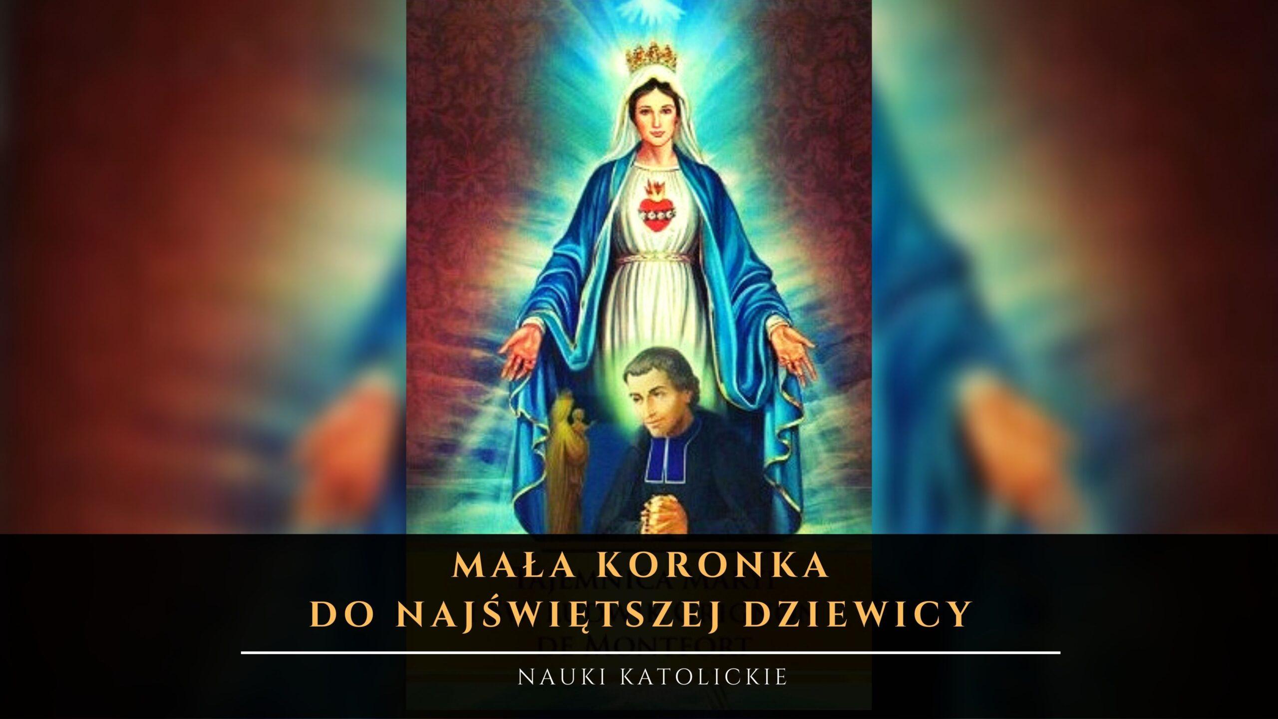 Mała Koronka do Najświętszej Dziewicy Ludwik Maria Grignion de Montfort