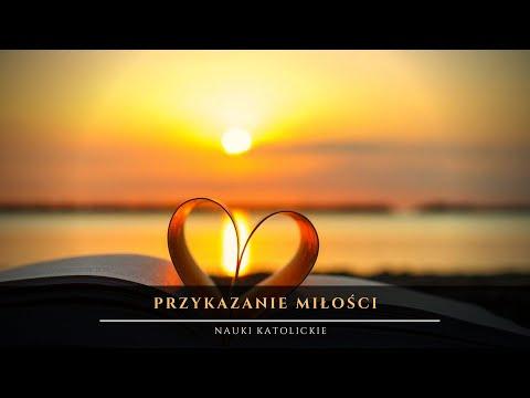 O Przykazaniu Miłości I O Przeszkodach W Miłowaniu ❤️